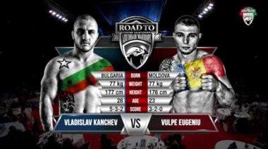 Vladislav Kanchev VS Vulpe Eugeniu
