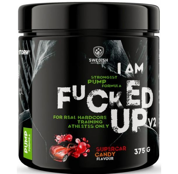 SWEDISH Supplements - I am F#CKED UP / Pump Edition V2 / with OxyStorm